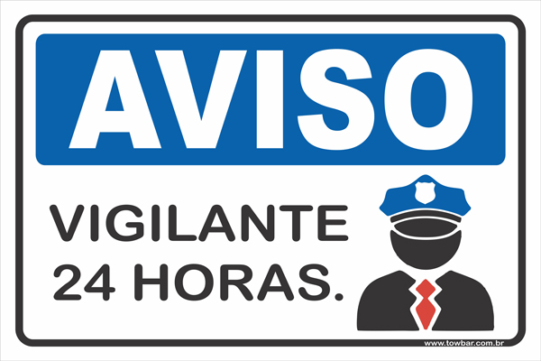 Vigilante 24 horas  - Towbar Sinalização de Segurança