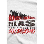 Camiseta - Filas O Único Produto do Socialismo