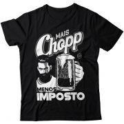 Camiseta - Mais Chopp Menos Imposto