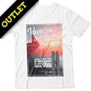 OUTLET - Camiseta Haverá Dias Bons e Ruins