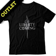 OUTLET - Camiseta Liberty Is Coming