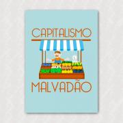 Placa - Capitalismo Malvadão - Feirante