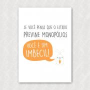 Placa - Coelhinho Libertário - Monopólios