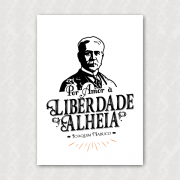 Placa - Joaquim Nabuco - Amor à Liberdade Alheia