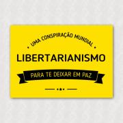 Placa - Libertários - Conspiração