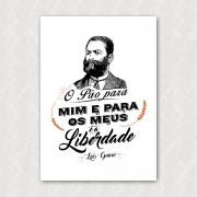 Placa - Luís Gama - Pão é a Liberdade