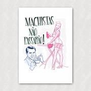 Placa - Machistas Não Passarão
