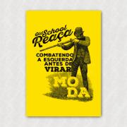 Placa - Oldschool Reaça