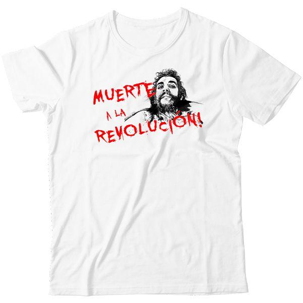 Camiseta - Anti-Che Guevara - Muerte a la Revolucion!