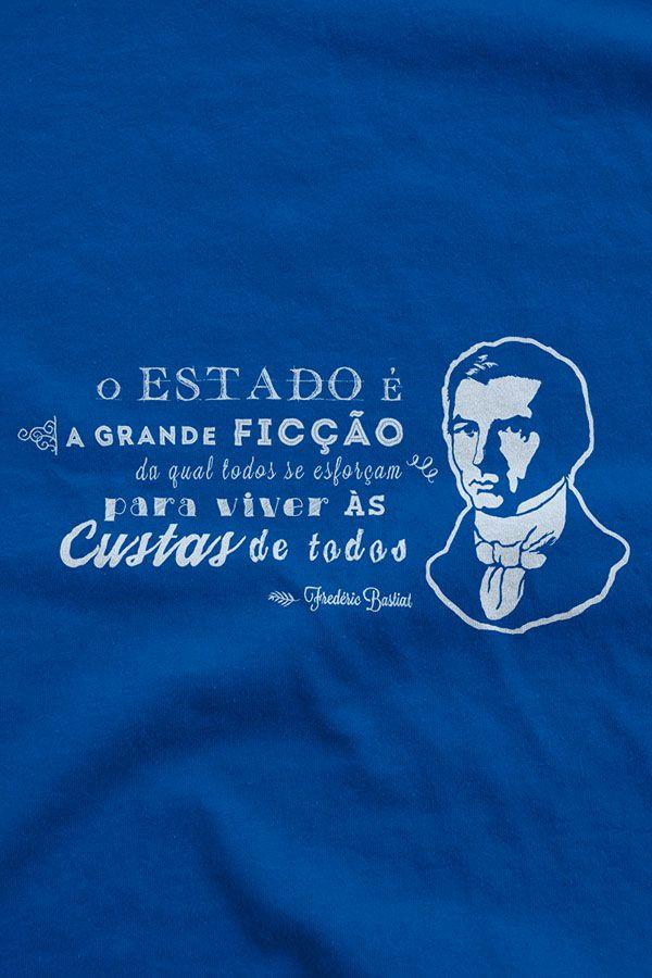 Camiseta - Bastiat - Estado a Grande Ficção