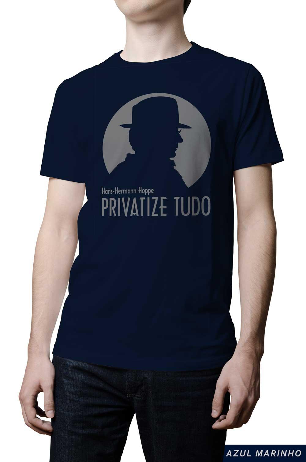 Camiseta - Hoppe - Privatize Tudo