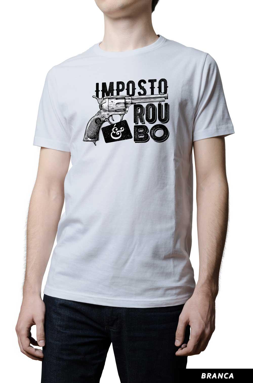 Camiseta - Imposto é Roubo - Revólver