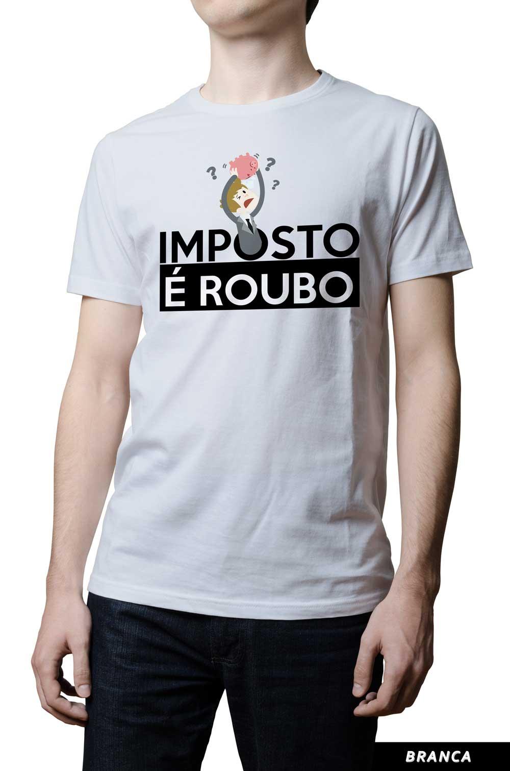 Camiseta - Imposto é Roubo - Cofrinho