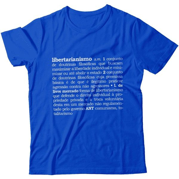 Camiseta - Libertarianismo (Definição)