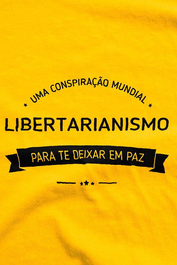 Camiseta - Libertarianismo - Conspiração