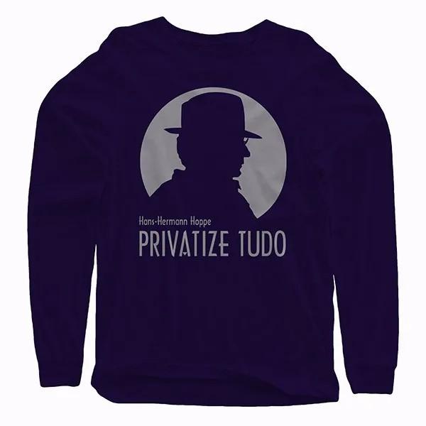 Camiseta Manga Longa - Hoppe - Privatize Tudo