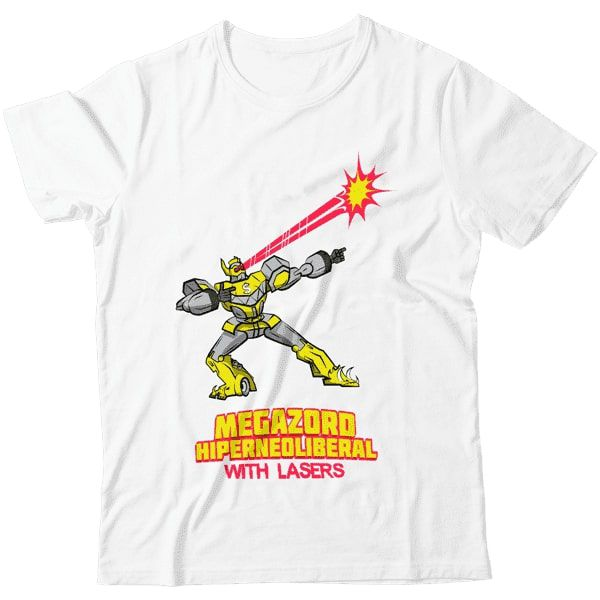 Camiseta  - Megazord Hiperneoliberal