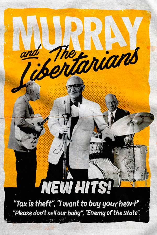 Camiseta - Murray and The Libertarians