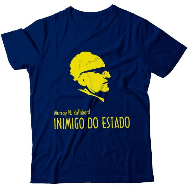Camiseta - Rothbard - Inimigo do Estado