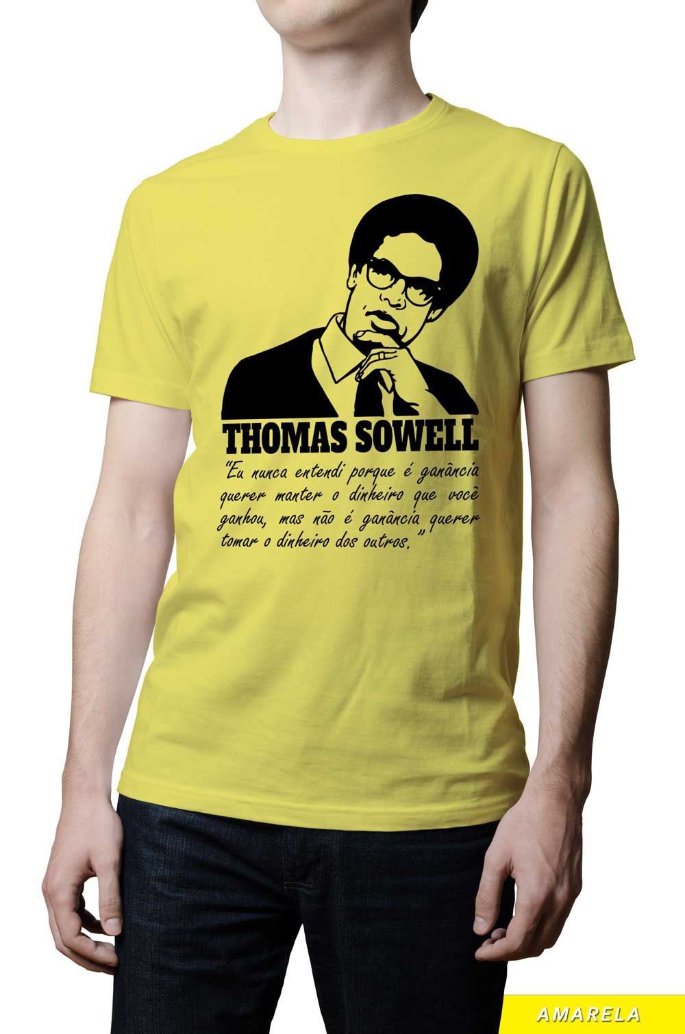 Camiseta - Thomas Sowell - Ganância