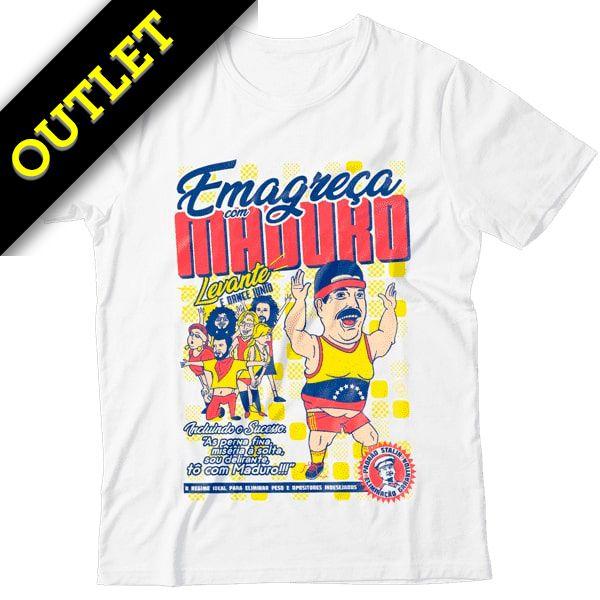 OUTLET - Camiseta Emagreça Com Maduro