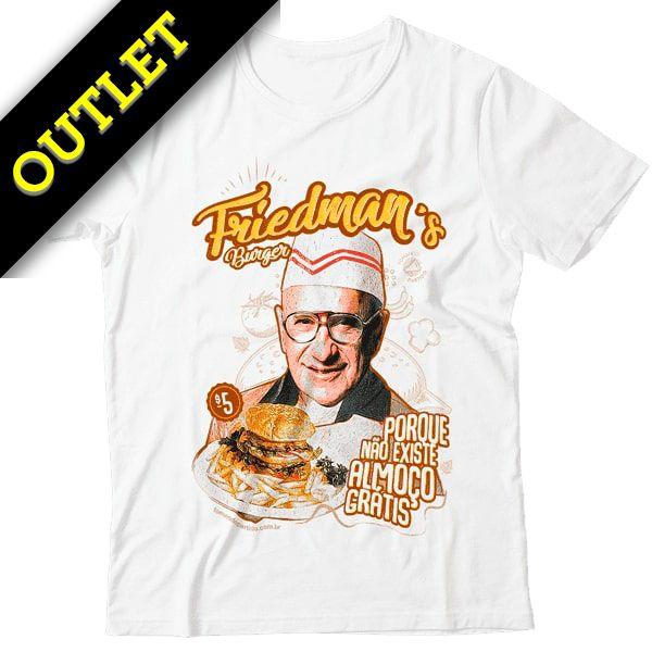OUTLET - Camiseta Friedman's Burger - Não Existe Almoço Grátis