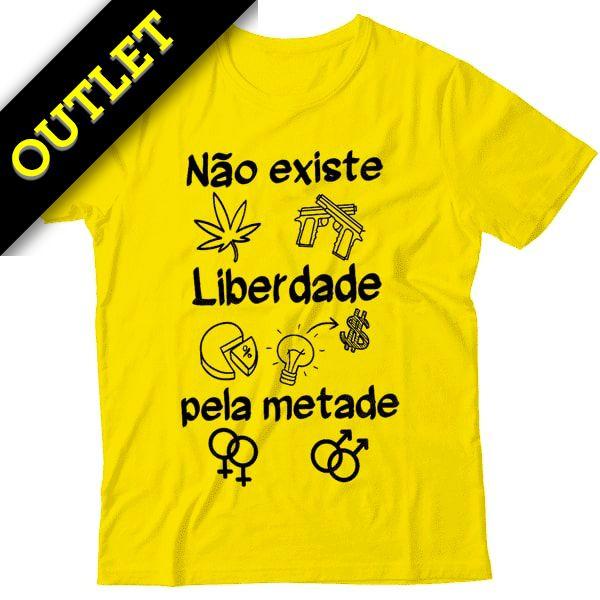 OUTLET - Camiseta Não Existe Liberdade Pela Metade