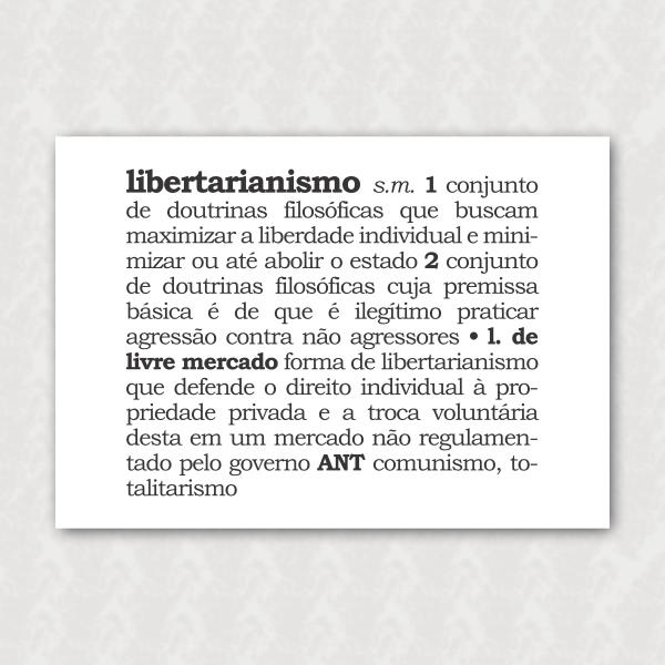 Placa - Libertarianismo (Definição)