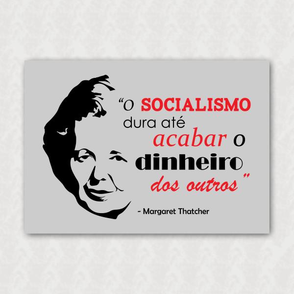 Placa - Margaret Thatcher - Socialismo
