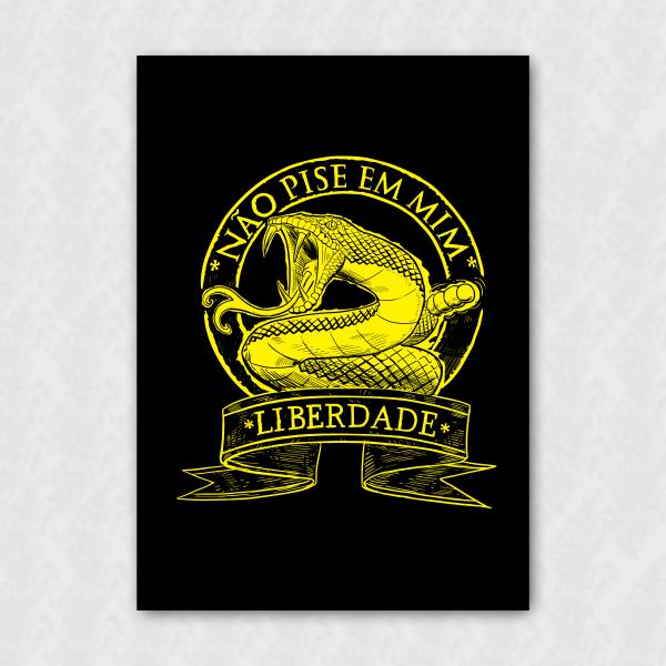 Placa  - Não pise em mim - Liberdade