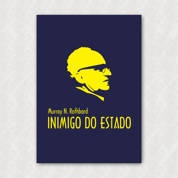 Placa - Rothbard - Inimigo do Estado