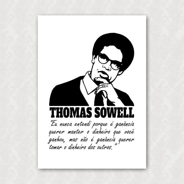 Placa - Thomas Sowell - Ganância