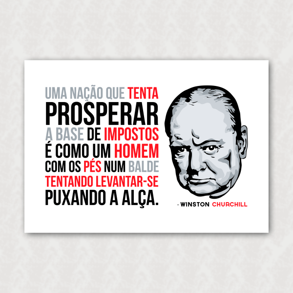 Placa - Winston Churchill - Impostos