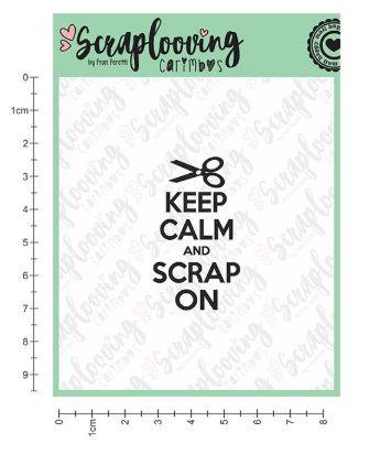 Carimbo Keep Calm and Scrap On - Scraplooving (1134)