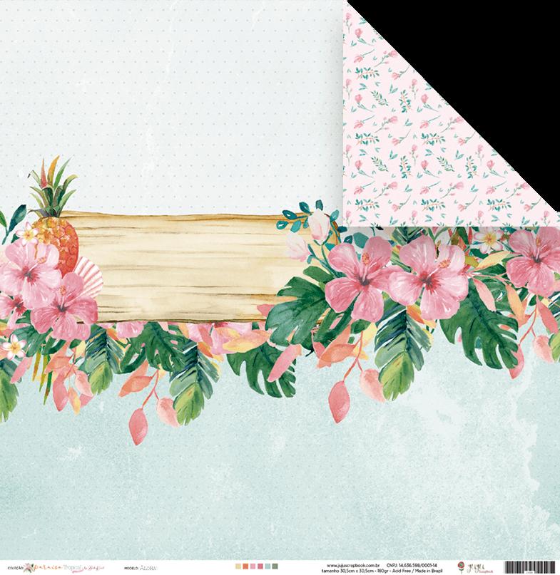 23595 - Papel Scrap - Aloha - Coleção Paraíso Tropical - Juju Scrapbook