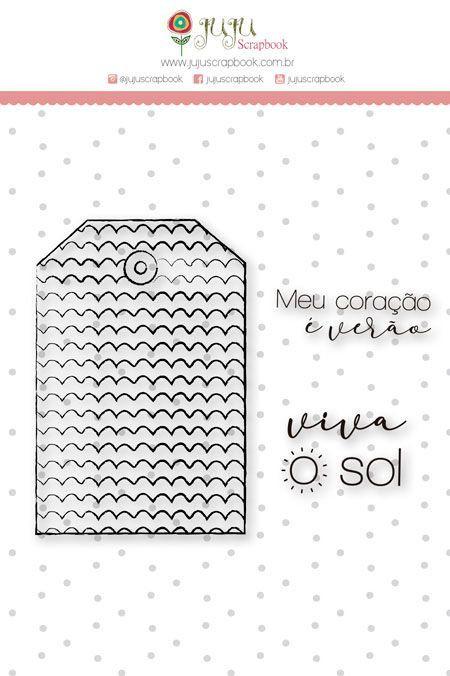 Carimbo G - Viva o Sol - Coleção Paraíso Tropical - Juju Scrapbook (23670)