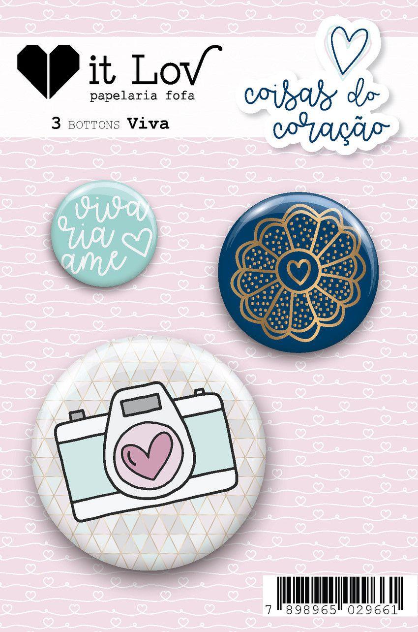 Bottons Viva - Coleção Coisas do Coração - It Lov (BL003)