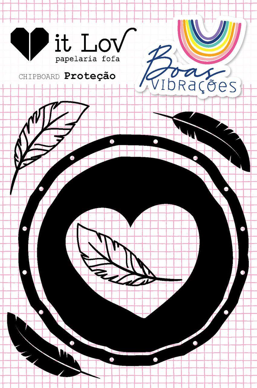 Cartela Chipboard Proteção - Coleção Boas Vibrações - It Lov (CIL003)