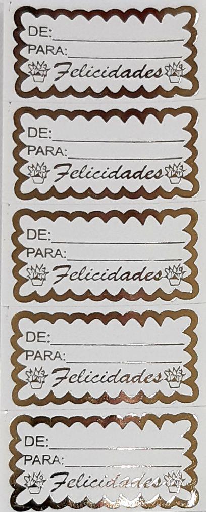 ETIQUETAS ADESIVAS (FELICIDADES  ) -OURO - DE: / PARA :
