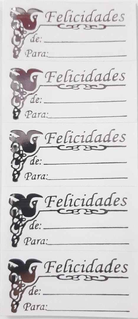 ETIQUETAS ADESIVAS (FELICIDADES ) DE /PARA PRATA - POMBO
