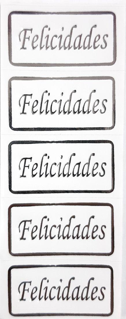 ETIQUETAS ADESIVAS ( FELICIDADES ) -PRATA