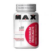 Chromium Picolinate com 120 Cápsulas - Max Titanium