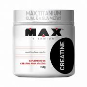 Creatina Creatine 150g Max Titanium