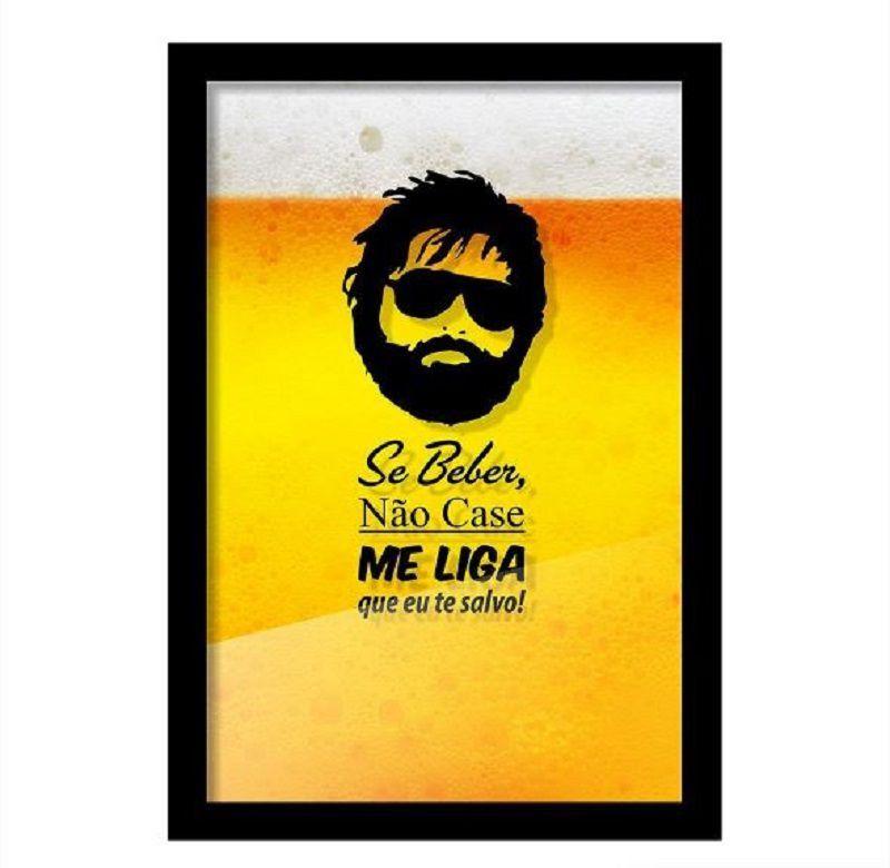 Quadro Porta Tampinha de Cerveja Se Beber Não Case - Beek