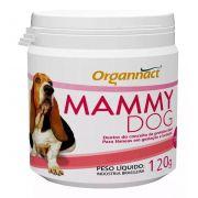 Organnact Mammy Dog 120g Suplemento Vitamínico Fêmea Prenhe