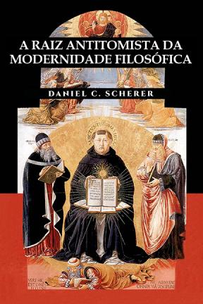 A Raiz Antitomista da Modernidade Filosófica