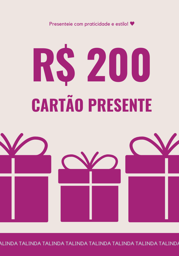Cartão Presente R$ 200