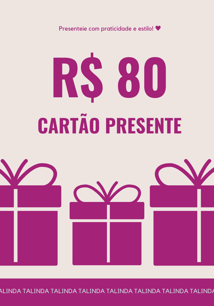 Cartão Presente R$ 80