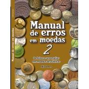 Livro Manual de Erros em Moedas 2: Defeitos e Anomalias em Moedas Brasileiras / Edil Gomes