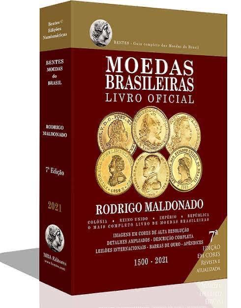 Catálogo de moedas brasileiras BENTES - 1500-2021 (7ª edição)